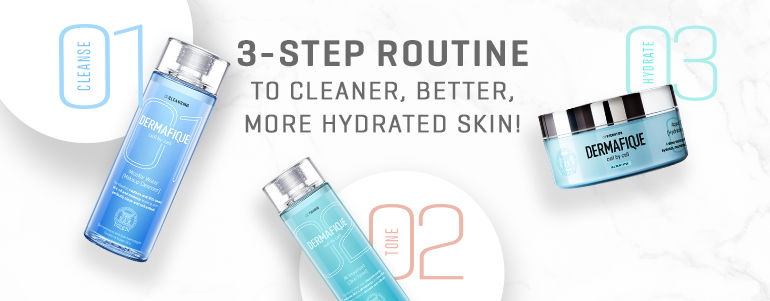 3-step routine to cleaner, better, more hydrated skin!