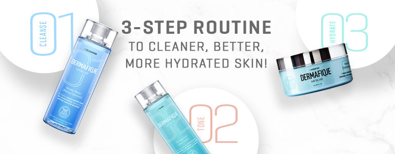 3-step routine to cleaner, better more hydrated skin!